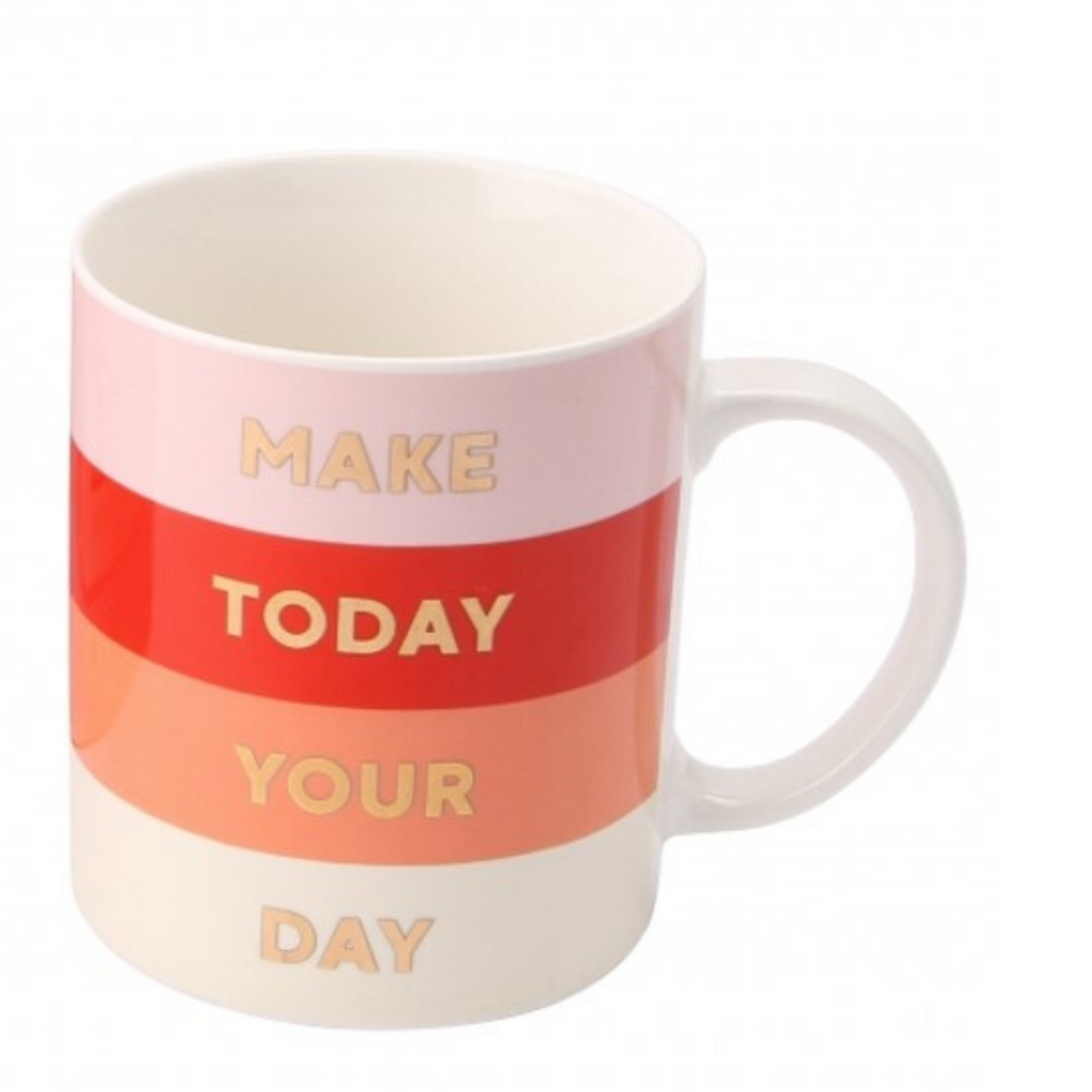 Today's Your Day Coffee Mug