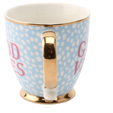 Positivity Themed Gold Rimmed Good Vibes Coffee Mug
