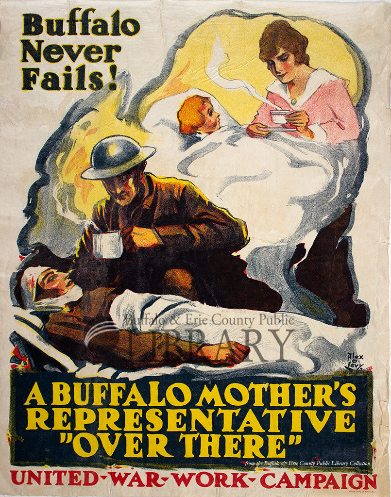 World War I Poster: Buffalo Never Fails