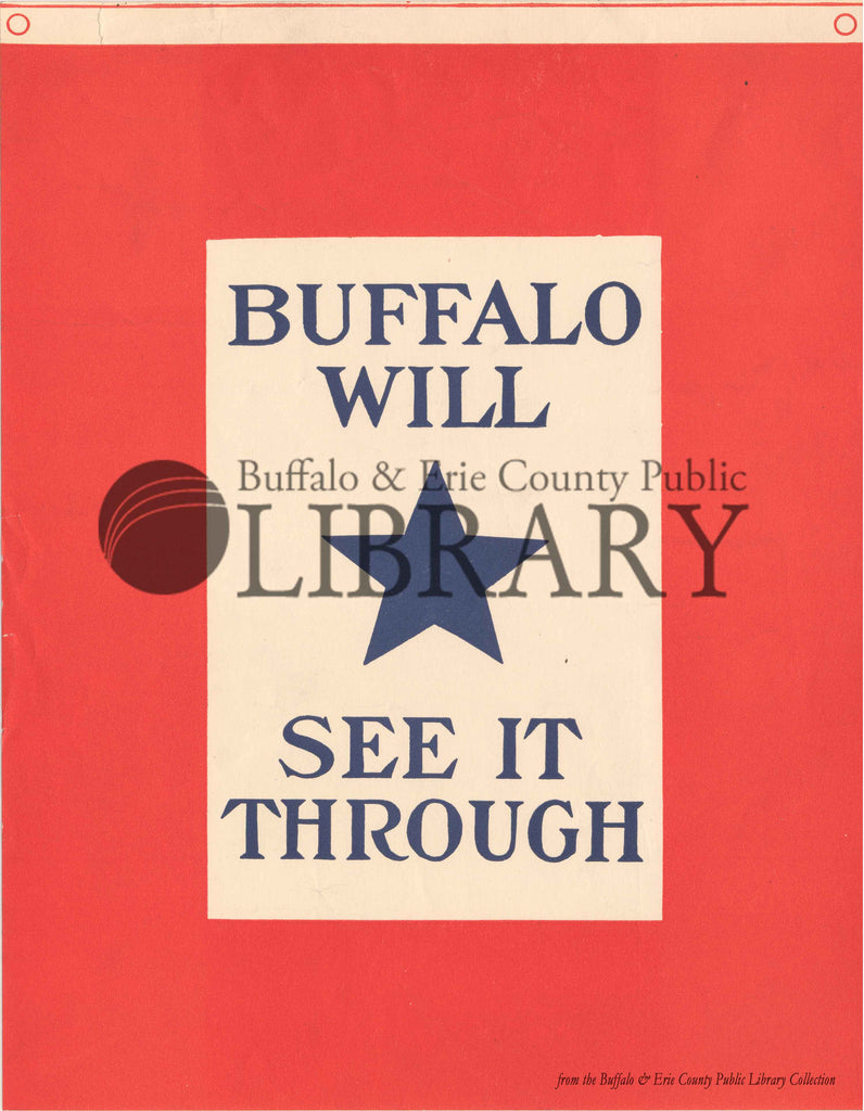 World War I Poster: Buffalo Will See It Through