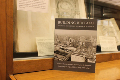 Catalogue, BUILDING BUFFALO: Buildings From Books, Books From Buildings