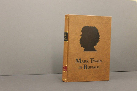 Mark Twain in Buffalo: Limited-Edition, Leather Bound Book