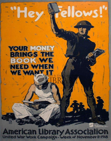 "World War I Poster: ""Hey Fellows"" / American Library Association"