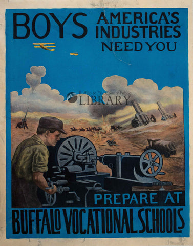 "World War I Poster: ""Boys, American Industries Need You"""