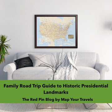 Family Road Trip 2021 Guide to Historic Presidential Landmarks