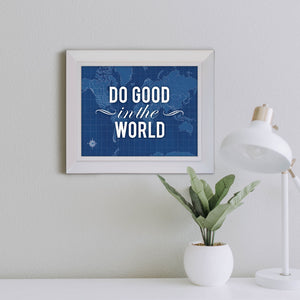 "Blueprint Map Framed Print ""Do Good in the World"""