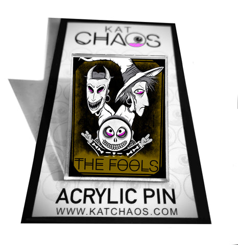 ACRYLIC PIN: THE FOOLS
