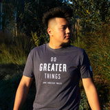 Do Greater Things Donation T-Shirt