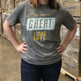 Small Things, Great Love Donation T-Shirt
