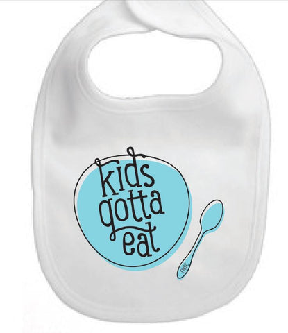 Kids Gotta Eat Bib