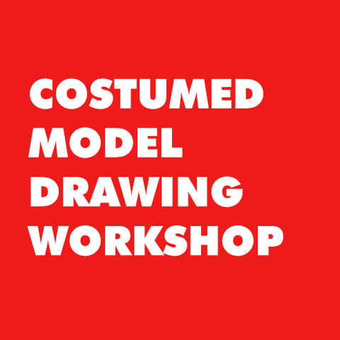 Costumed Model Drawing Workshop
