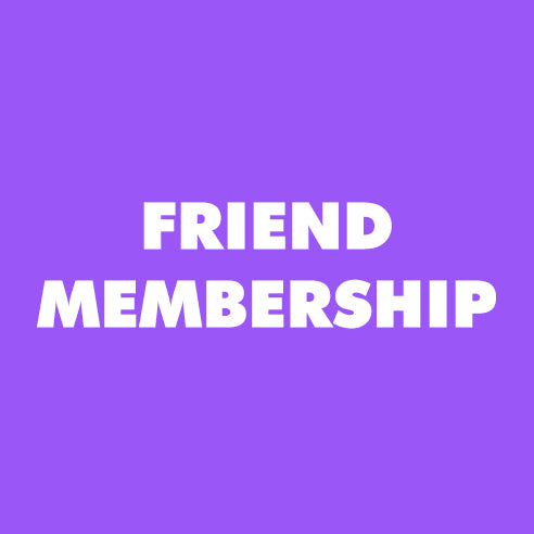 Membership, Friend ($250)