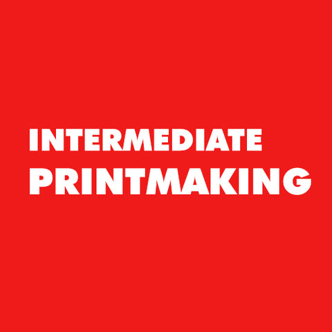Intermediate Printmaking