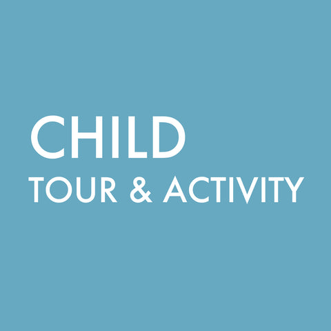 Guided Tour & Activity (Child)