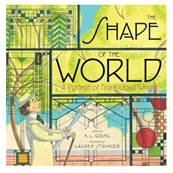 Frank Lloyd Wright:  The Shape of the World