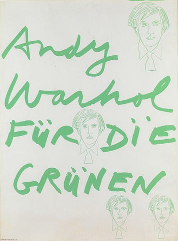 Für die Grünen, for the German Green Party, ca. 1980, screenprint poster, designed by Andy Warhol (American, 1928-1987)
