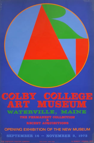 Exhibition Poster, after Robert Indiana (American, b. 1928), Colby College Art Museum, 1973, screenprint, ed. 1000