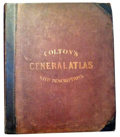 """Colton's General Atlas With Descriptions"", J. H. Colton, New York, 1857"