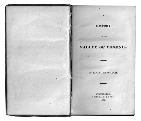 """History of the Valley of Virginia"", by Samuel Kercheval"