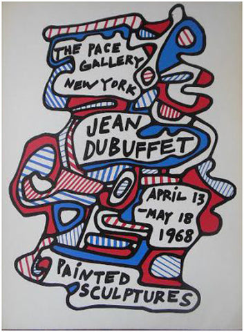 "Exhibition Poster, Jean Dubuffet ""Painted Sculptures"", Pace"