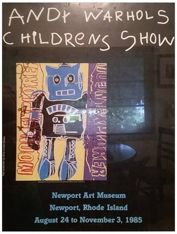 "Exhibition Poster for ""Andy Warhols Childrens Show"", 1985"
