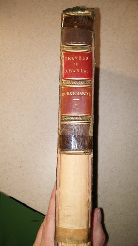 Travels in Arabia, Vol. 1, 1829 By John Lewis Burckhardt, with foldout map