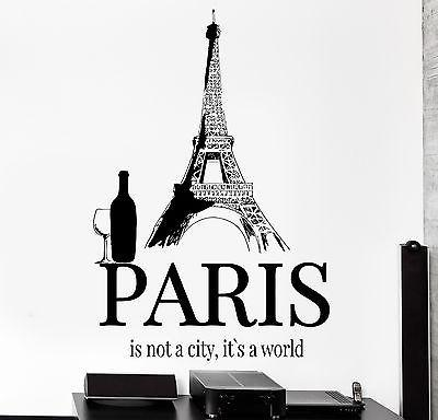 Wall Decal Paris It Is Not The City It Is The World Eiffel Tower Decal (z3044)