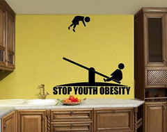 Stop Youth Obesity Funny Positive Sign Simbol  Wall Mural Vinyl Art Sticker Unique Gift z856