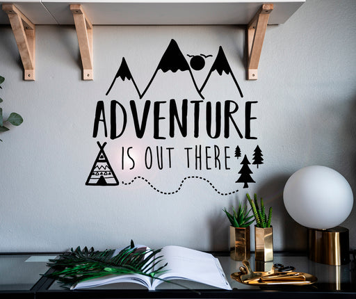 Vinyl Wall Decal Phrase Adventure Is Out There Wildlife Mountains Stickers Mural 22.5 in x 20 in gz103