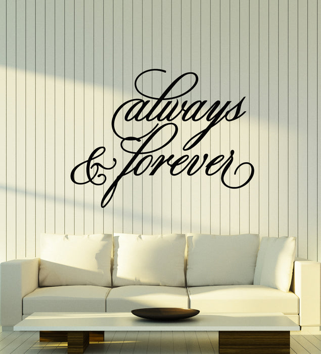 Vinyl Wall Decal Always And Forever Inspiring Romantic Art Words Stickers Mural (g1416)