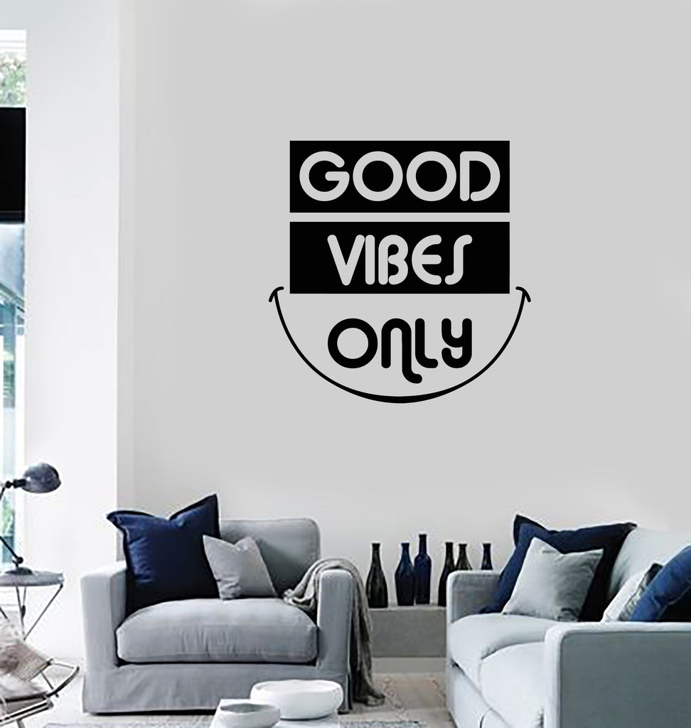 Vinyl Wall Decal Good Vibes Only Smile Inspiring Phrase Quote Home ...