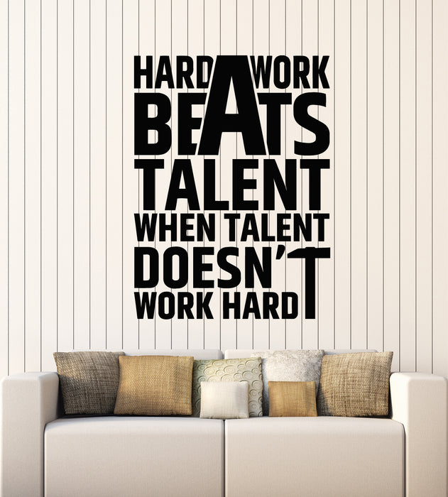 Vinyl Wall Decal Quote Motivation Phrase Hard Work Beats Talent Home Office Stickers Mural (g1696)