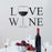 Vinyl Wall Decal Inscription Love Wine Bar Restaurant Stickers Mural 22.5 in x 14 in gz220