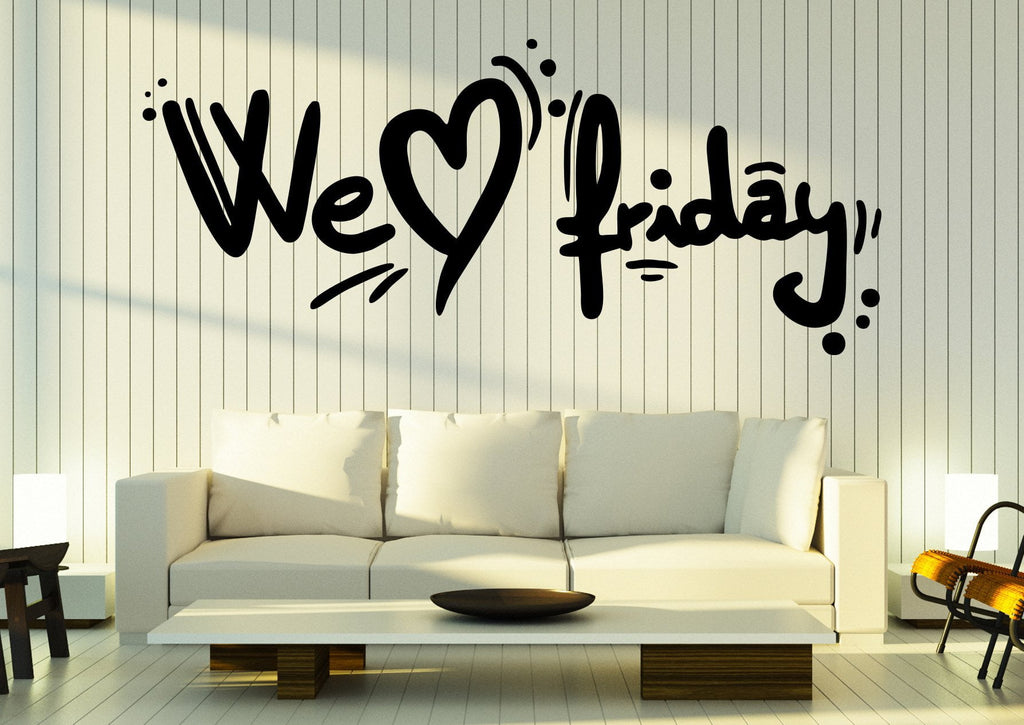 large vinyl decal words inspiration quotes we love friday wall