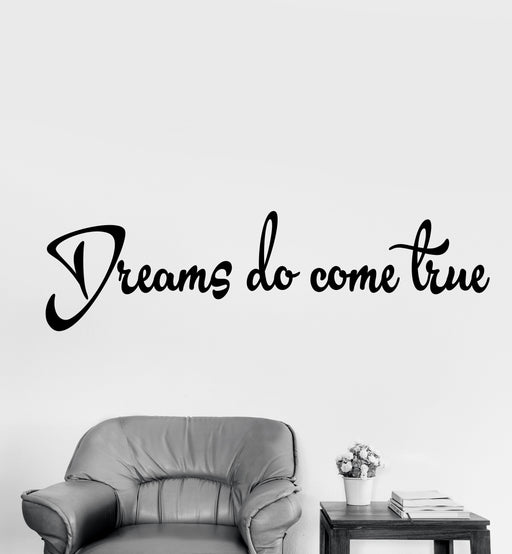 Vinyl Wall Decal Stickers Motivation Quote Words Dreams Do Come True Inspiring Letters v001 (22.5 in x 6 in)