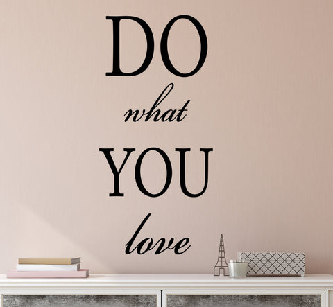 Vinyl Wall Decal Stickers Motivation Quote Words Inspiring Letters Do What You Love 2141ig (10.5 in x 22.5 in)