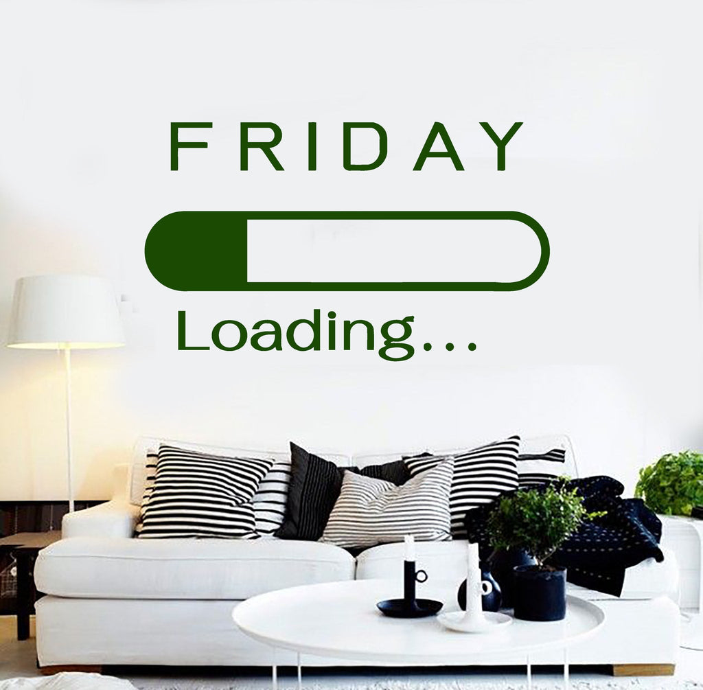 Vinyl wall decal friday loading office art house interior stickers vinyl wall decal friday loading office art house interior stickers unique gift ig4282 amipublicfo Choice Image