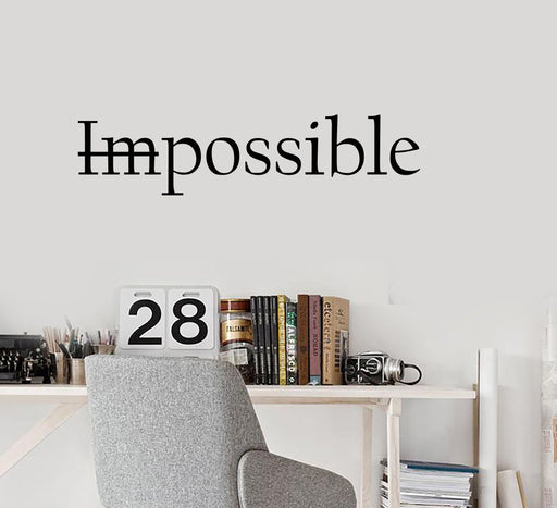 Vinyl Wall Decal Stickers Motivation Quote Words Impossible Possible Inspiring Letters 2076ig (22.5 in X 5 in)