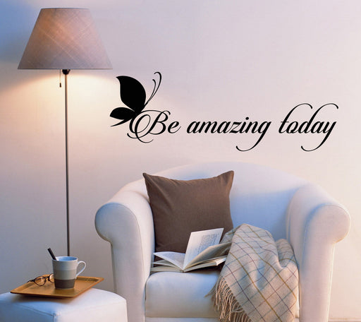 Vinyl Wall Decal Stickers Motivation Quote Words Be Amazing Today Positive Inspiring Letters 2009ig (22.5 in x 8 in)