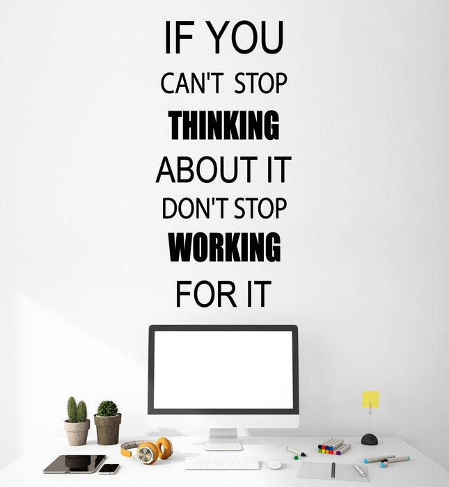 Vinyl Wall Decal Stickers Motivation Quote Words Inspiring Thinking Working For It Letters 2143ig (10.5 in x 22.5 in)