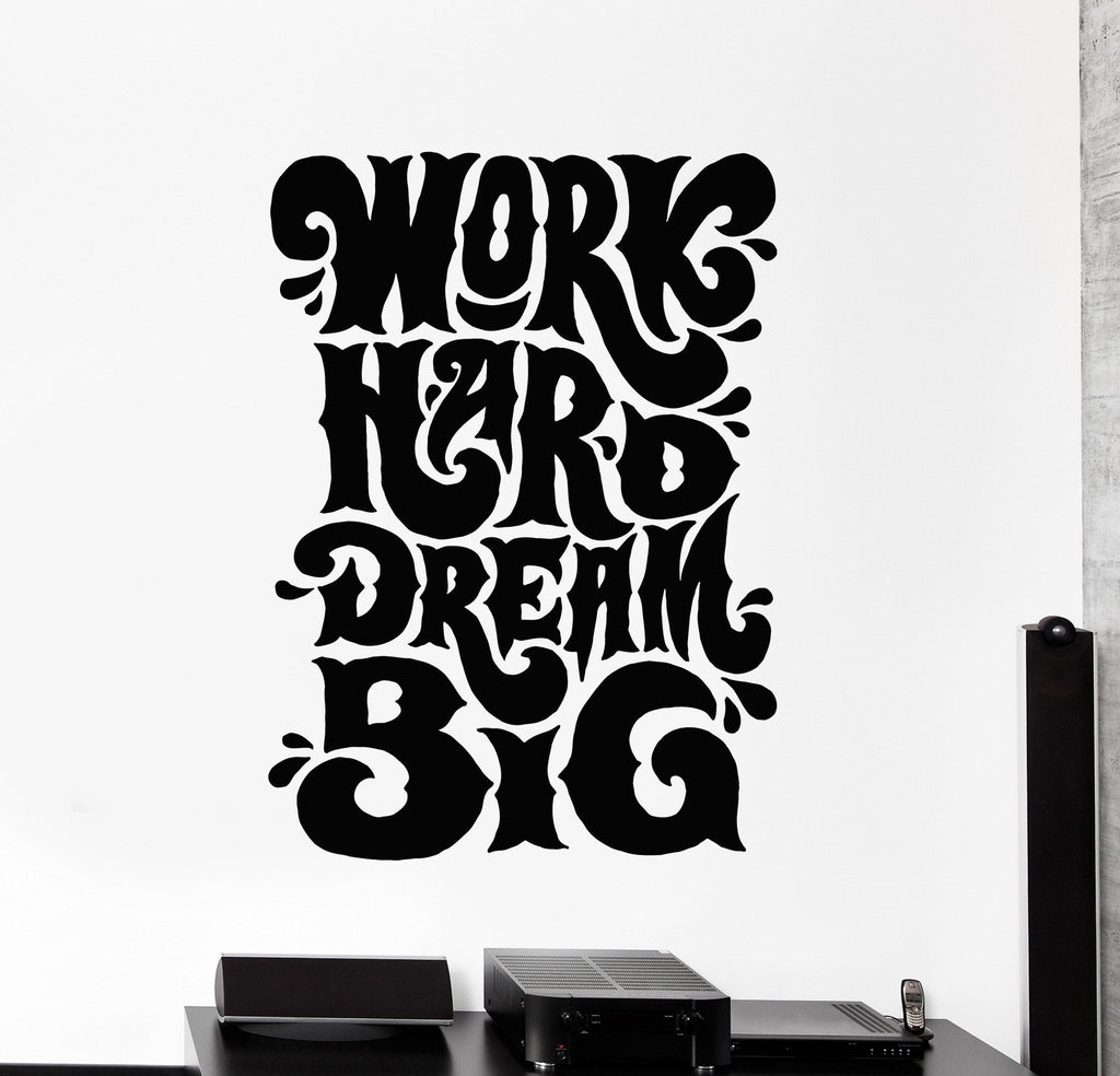 Ordinaire Vinyl Wall Decal Work Hard Dream Big Quote Office Stickers Mural Unique  Gift (ig4547)