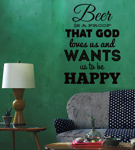 Wall Sticker Quotes Words Inspire Beer Is A Proof That God Loves Us  z1463