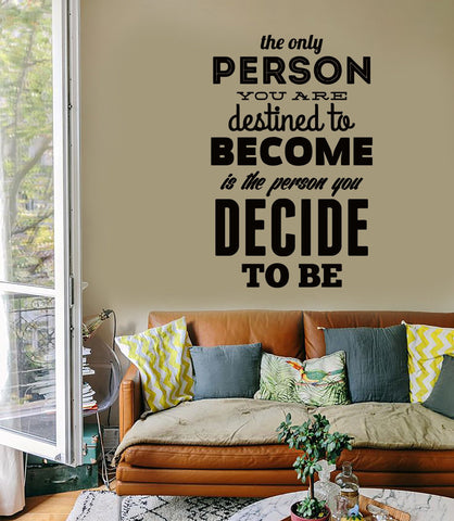 Wall Sticker Quotes Words Inspire  The Only Person You Destined To Come  z1475