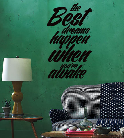 Wall Sticker Quotes Words Inspire  The Best Dreams Happen When You Awake z1477