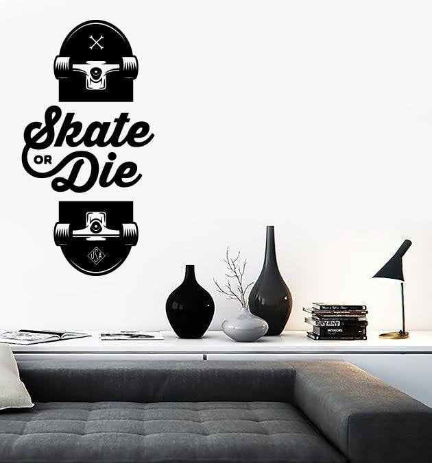 Vinyl Decal Slogan of Skateboarders Skate or Die Sport Decor Unique Gift Z4791