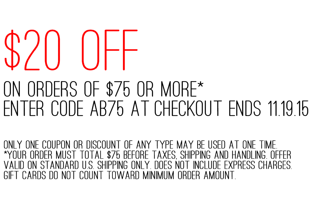 $20 OFF ORDERS $75 OR MORE