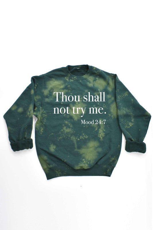 Thou Shall Not Sweatshirt - Green