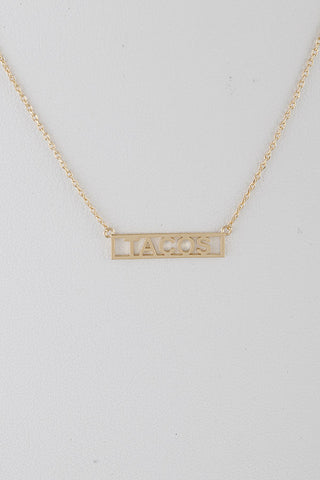 Want Some Tacos Necklace - Gold