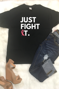 Just Fight It Graphic Tee