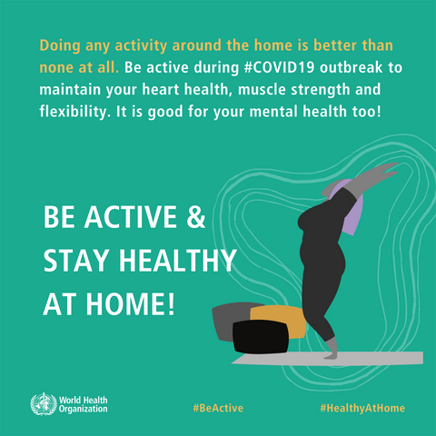 The World Health Organization recommends daily exercise for improved health during coronavirus.